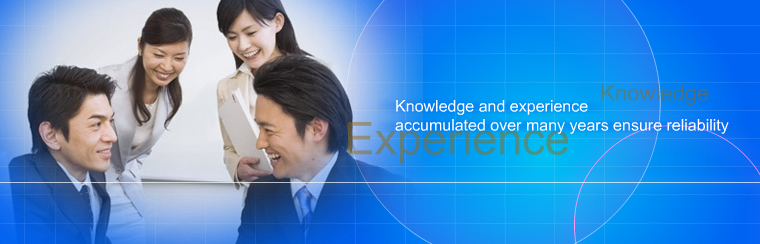 Knowledge and experience accumulated over many years ensure reliability
